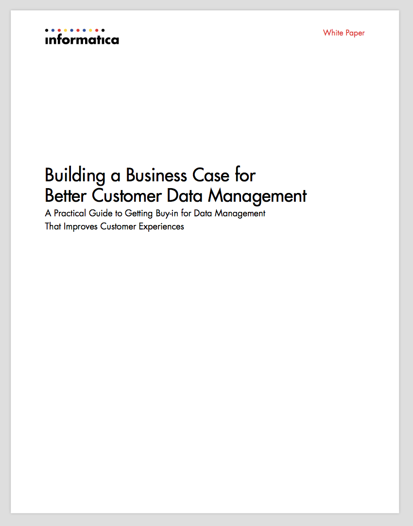 Building a Business Case for Better Customer Data Management